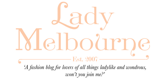 Lady Melbourne, a fashion blog from Melbourne -